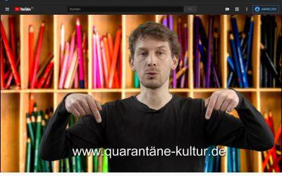 Quarantäne Kultur