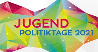 Jugend-Politiktage 2021 – Umweltschutz, Digitalisierung und Chancengleichheit